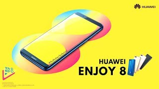Huawei Enjoy 8 Official Video - Trailer, Introduction, Commercial
