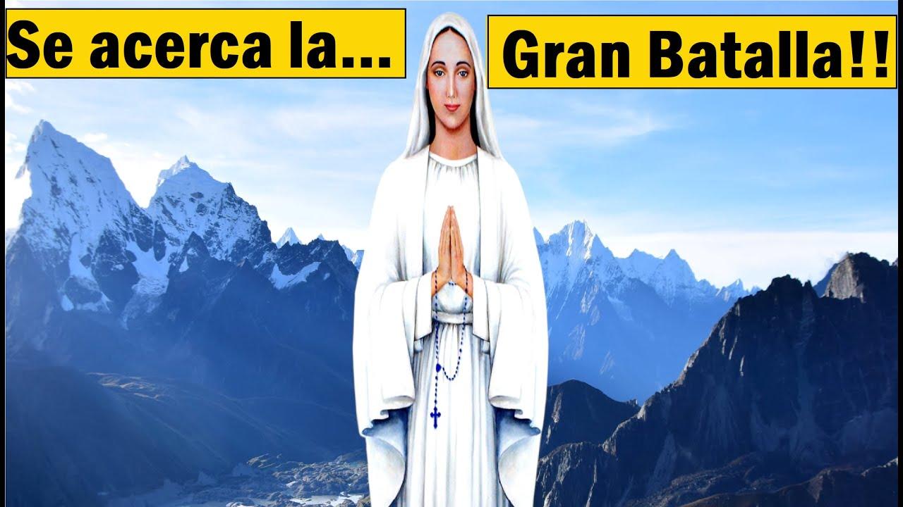 """Revelador Mensaje de la Virgen Maria """"Aviso, Se acerca una Gran batalla entre el bien y el mal"""""""