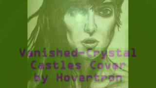 Crystal Castles (Vanished Cover)