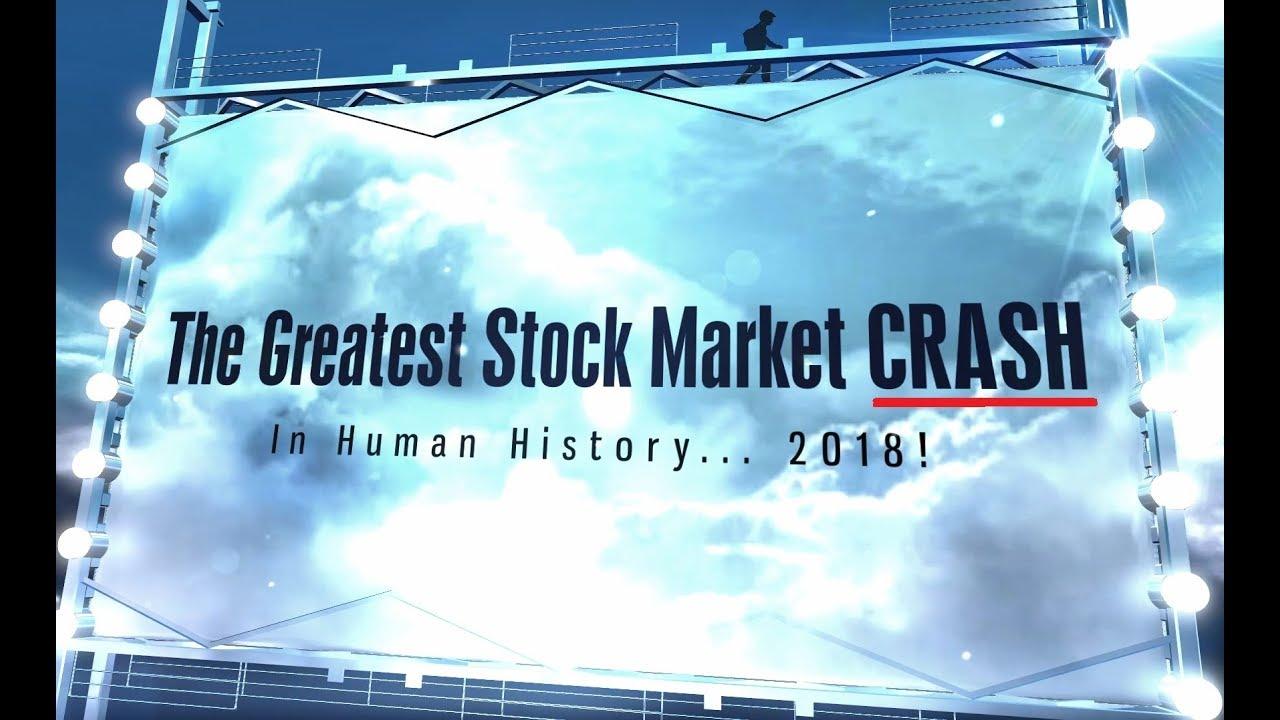THE GREATEST Stock MARKET CRASH In Human History 2018 (Bo Polny)