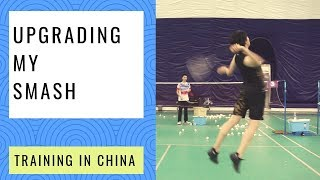 [Training in China 2019] Upgrading my SMASH in Beijing + What I learned