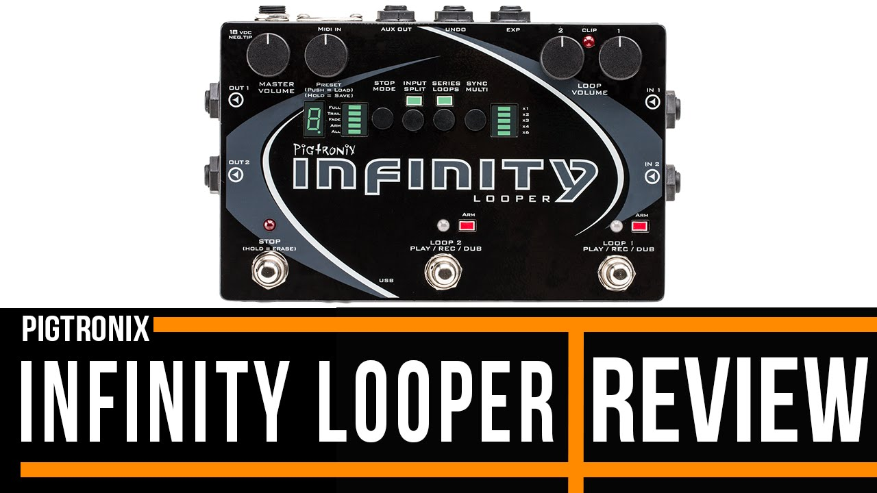 pigtronix infinity looper effects pedal review youtube. Black Bedroom Furniture Sets. Home Design Ideas