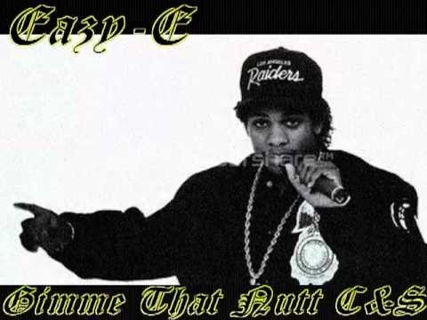 Eazy-E Gimme That Nutt Chopped & Screwed