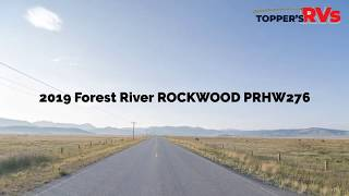 The 2019 Forest River Rockwood PRHW276 For Sale In Waller, TX | Topper's RV