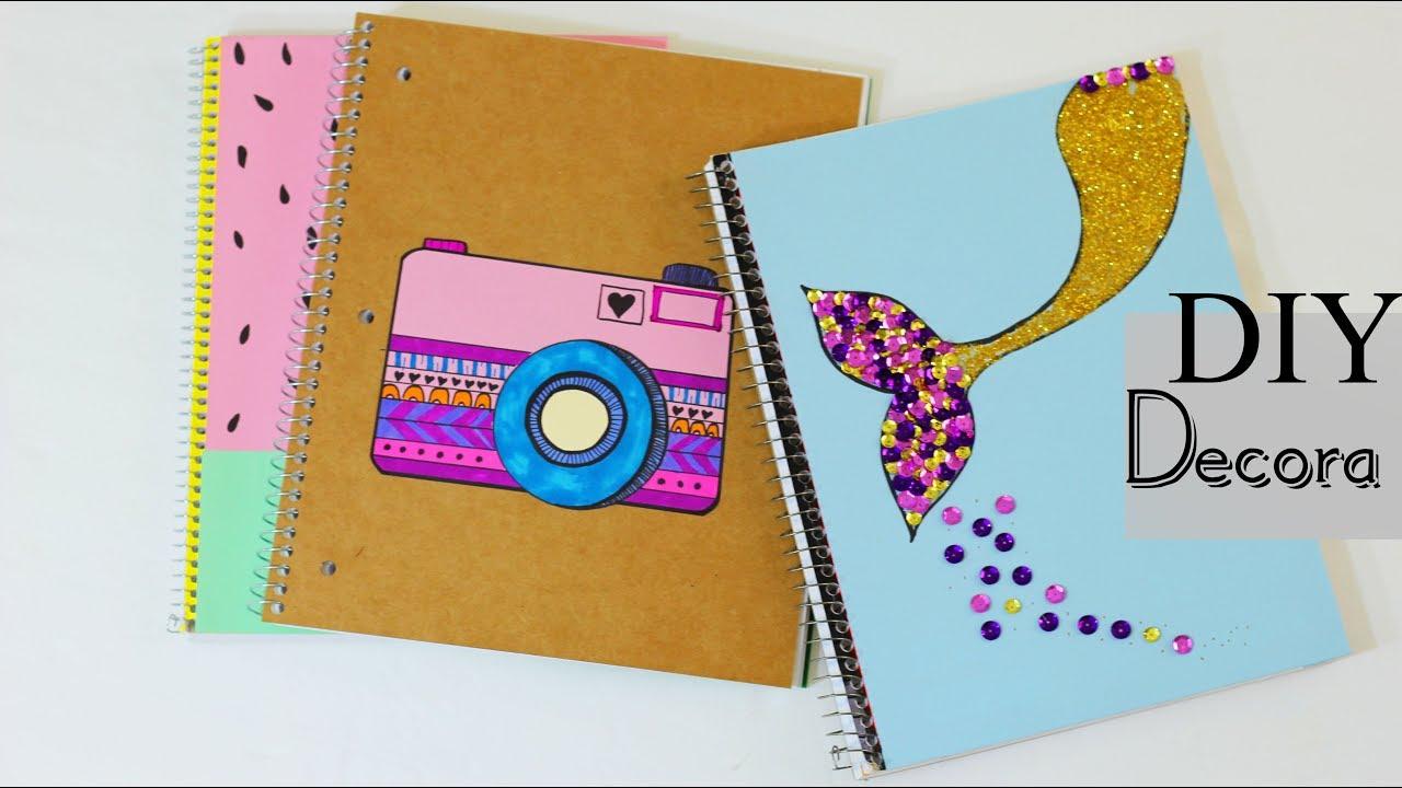 Ideas De Portadas Para Cuadernos Decorar Libretas Con: DIY 3 IDEAS PARA FORRA TUS CUADERNOS