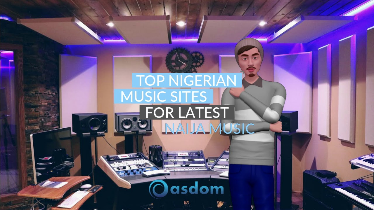 Top nigerian music websites for latest naija music download youtube.