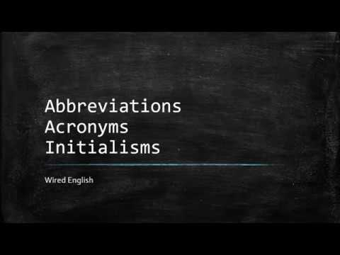Abbreviations, Acronyms, Initialisms
