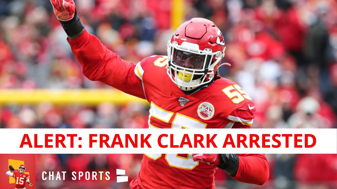 Chiefs DE Frank Clark arrested in L.A. for illegal possession of a ...