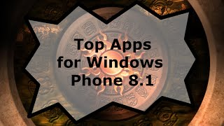 Top Apps for Windows Phone 8.1
