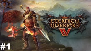 eternity Warriors 4 #1 Gameplay Passage of Android / iOS Review and the beginning of the game