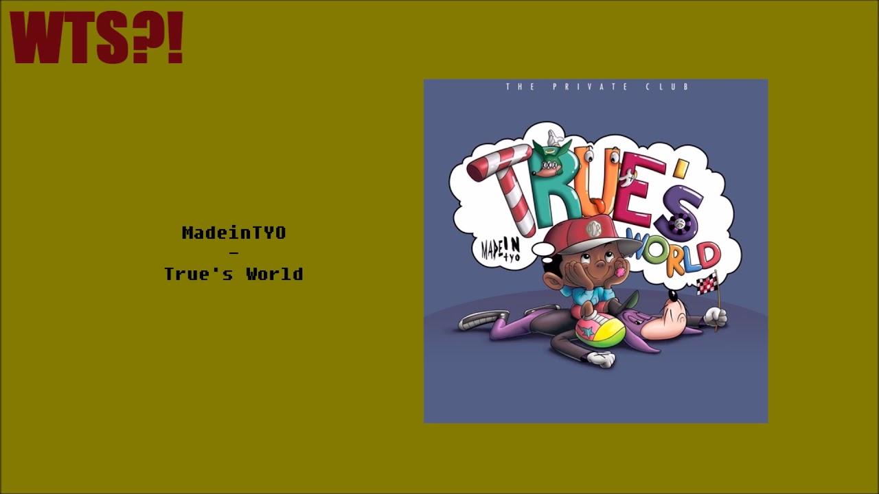 madeintyo trues world review
