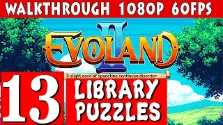 Evoland 2 Walkthrough - Part 13 LIBRARY PUZZLES Gameplay 1080p 60fps
