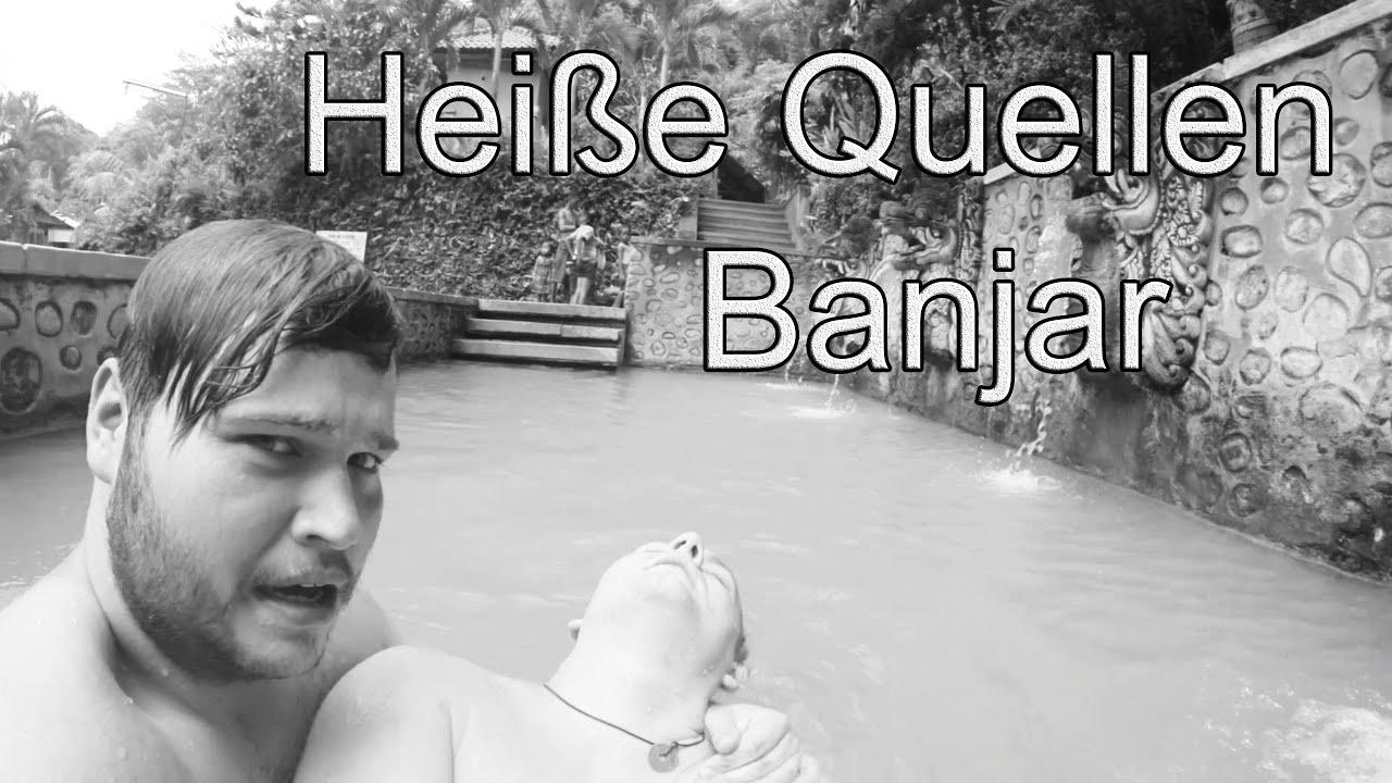 Was Ist Denn Mit Karsten Los Heisse Quellen Banjar Singsing Wasserfall Vlog 23