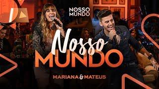 Baixar Mariana e Mateus - Nosso Mundo - DVD Nosso Mundo - IG: marianaemateus