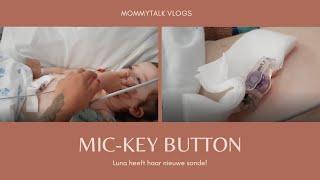 VLOG 26: LUNA HEEFT EEN MIC-KEY BUTTON! | MOMMYTALK VLOGS