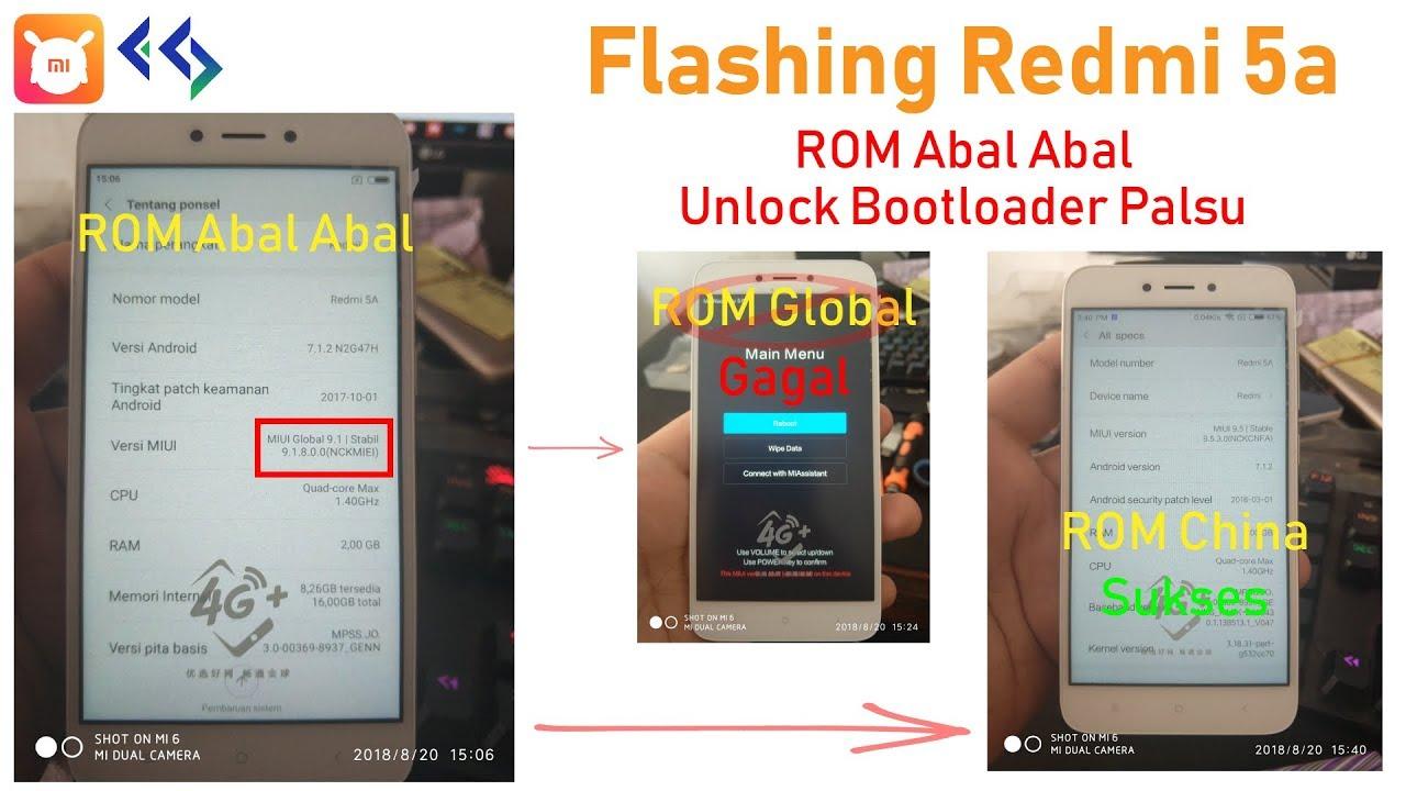Cara Flashing Redmi 5a Rom Abal Abal Unlock Bootloader Palsu
