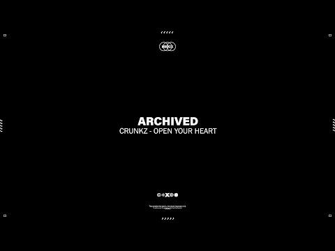 Crunkz - Open Your Heart