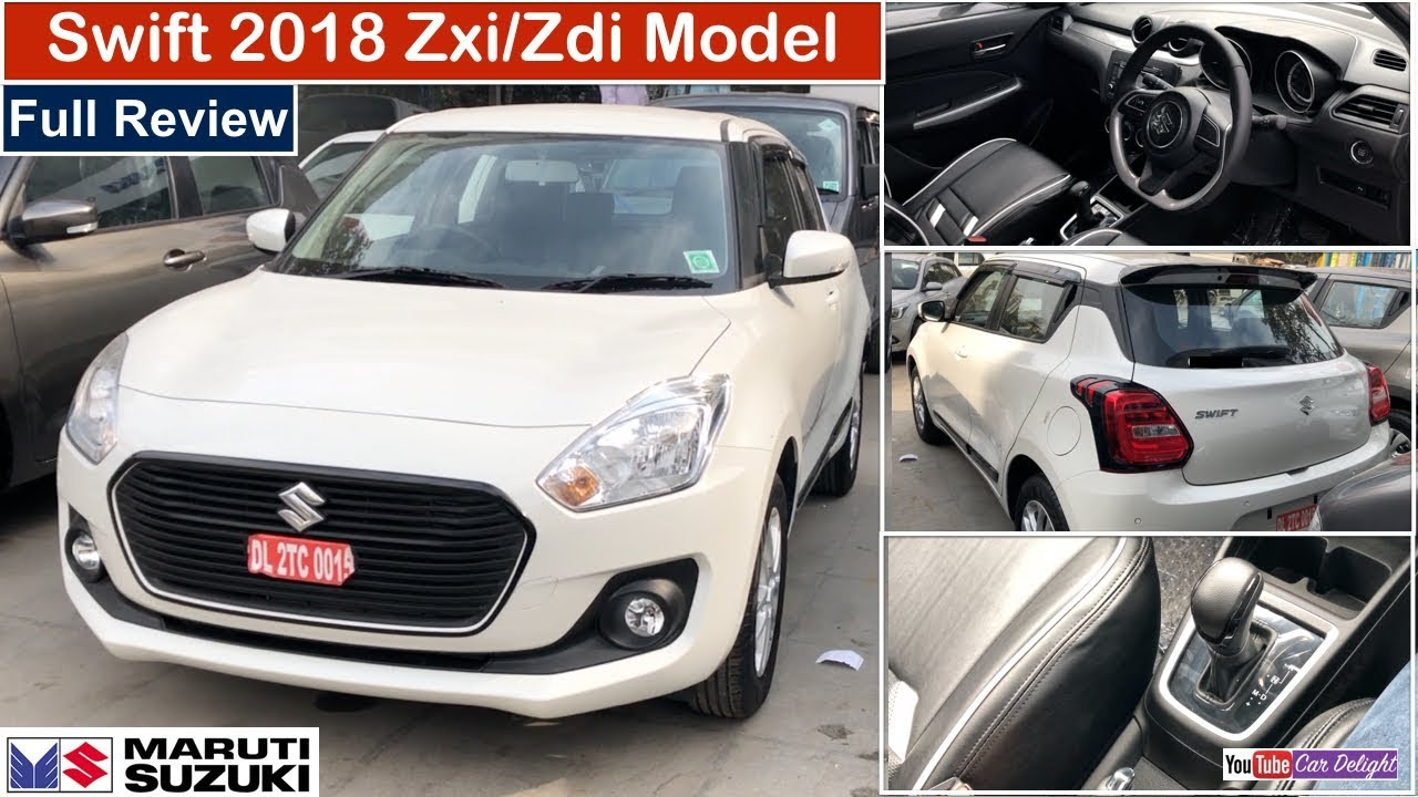 Swift 2018 Zxi,Zdi Model Review | 2018 Swift Zxi/Zdi Features,Interior and Exterior. Team Car Delight