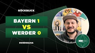 O:1 bei Bayern München – Werder gar nicht so schlecht, nach Veljkovic-Platzverweis aber chancenlos