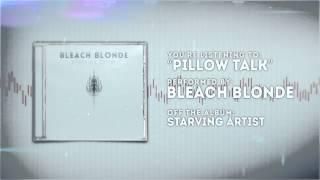 Gambar cover Bleach Blonde - Pillow Talk