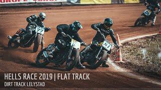 HELLS RACE 2019 | FLAT TRACK | Dirt Track Lelystad