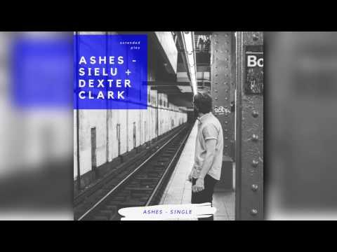 Sielu - Ashes (feat. Dexter Clark)