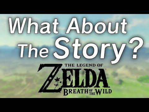 Legend of Zelda: Breath of the Wild - What About The Story