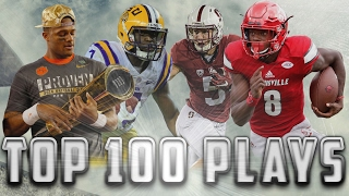 top 100 plays of the 2016 2017 college football season