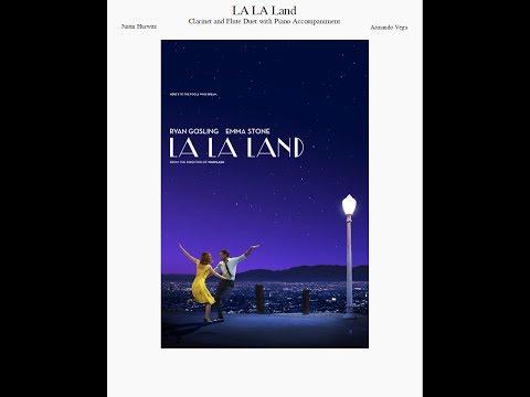 LA LA Land Medley [Clarinet & Flute Duet w/ Piano Acc.]