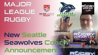 Seattle Seawolves Owner Adrian Balfour re Lawsuits, New Coach, Year 2   RUGBY WRAP UP