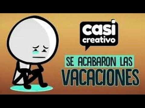 Cuando Se Acaban Las Vacaciones/se Creativo