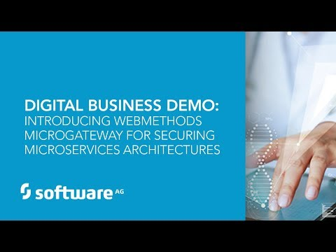 Demo: Introducing webMethods Microgateway for Securing Microservices Architectures