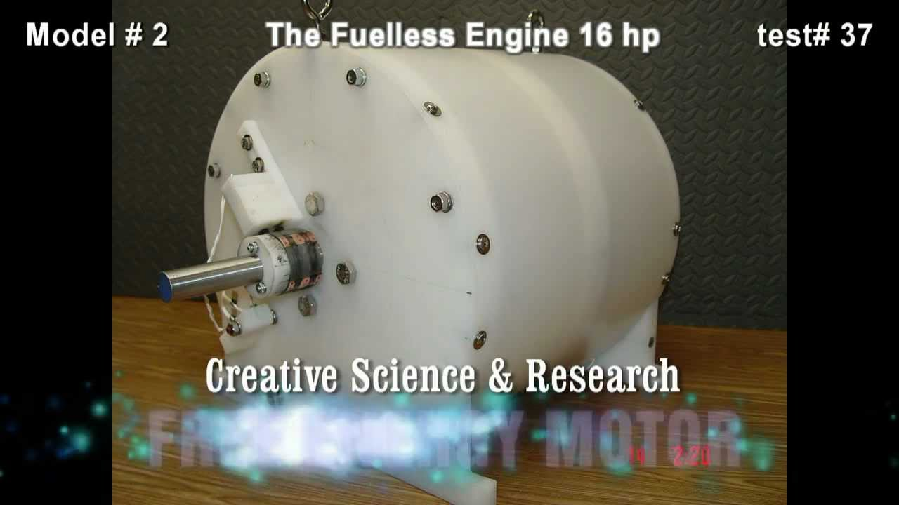 The Fuelless Engine Model 2 16 Hp Free Energy