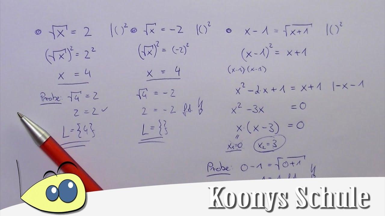 Wurzelgleichungen, Herangehensweise, Quadrieren und Probe machen ...