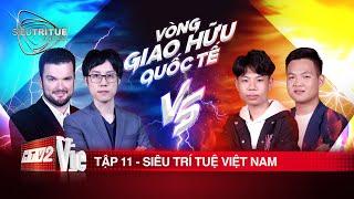 #11 Trấn Thành, Vương Phong choáng ngợp trước cột mốc rạng danh trí tuệ Việt   SIÊU TRÍ TUỆ VIỆT NAM