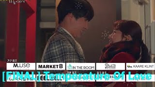 [FINAL] Temperature Of Love [EP. 37-40 Preview]|For Love I 사랑의 온도 Happpy ending