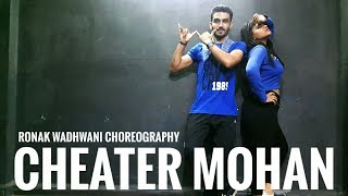 Cheater Mohan song | Kanika Kapoor ft Ikka | Ronak Wadhwani Choreography | basic & best dance