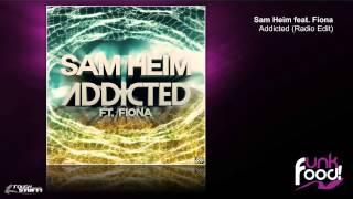 Sam Heim - Addicted (Radio Edit)