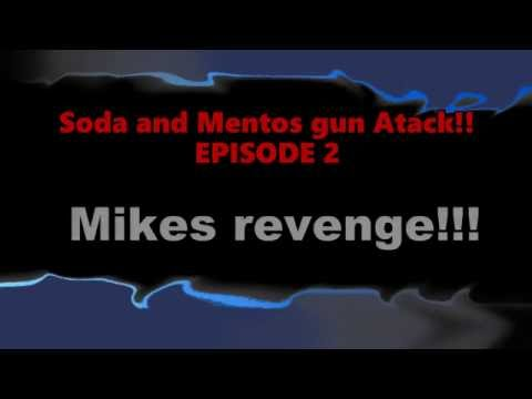 Soda and Mentos gun atack! Ep2: Mikes Revenge, Mr. Ian Gets soaked in soda