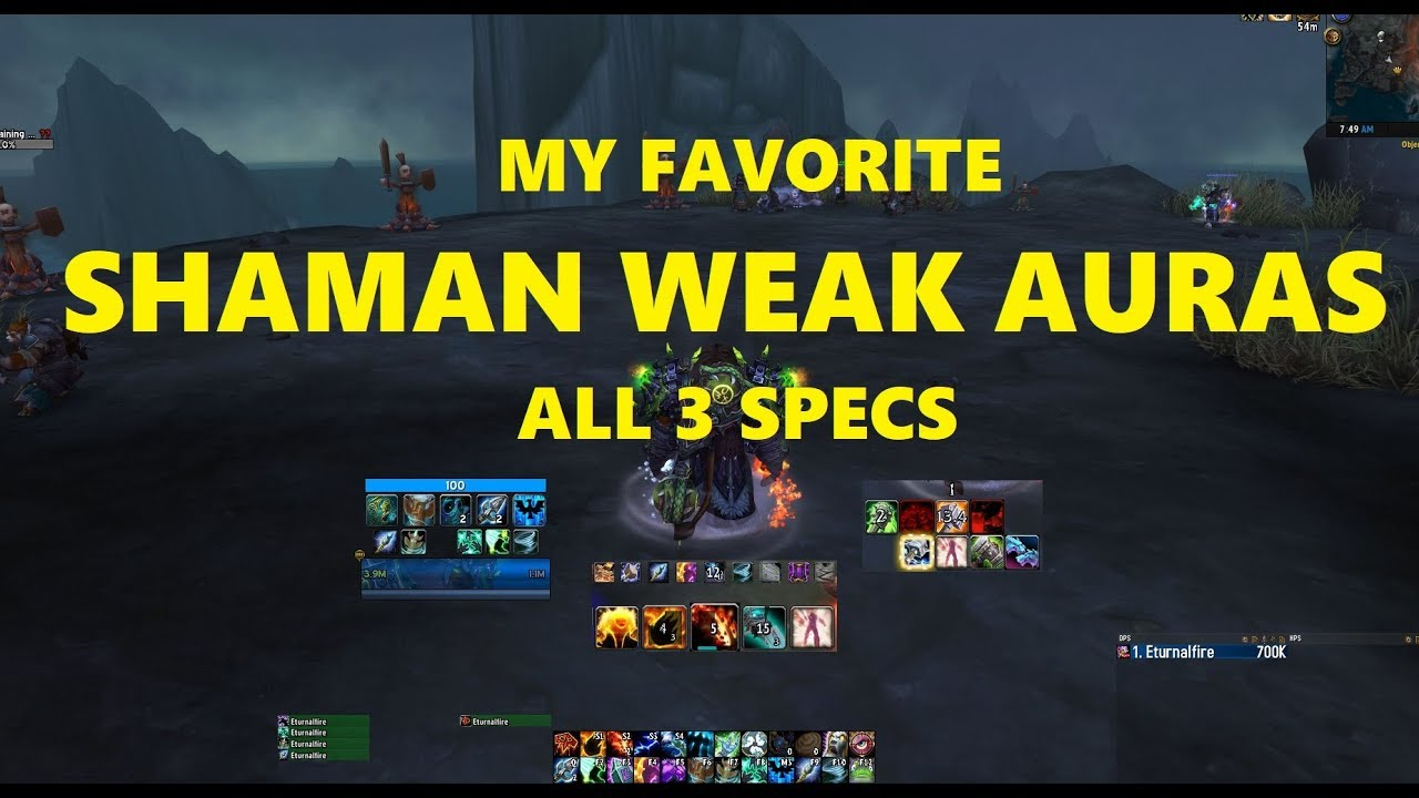 Shaman Weakauras My Favorite For All 3 Specs Youtube