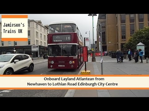 Onboard Layland Atlantean From Newhaven to Lothian Road Edinburgh City Centre