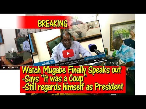 Robert Mugabe speaks out , says it was a c0up, still regards himself as President, Watch