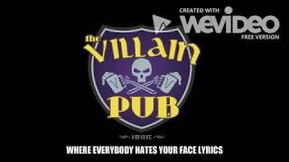 Villain pub theme s๐ng lyrics
