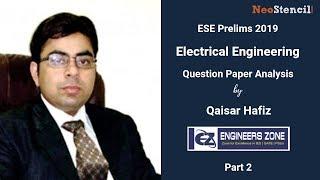 ESE Prelims 2019 Answer Key  | Electrical Engineering Analysis | Qaisar Hafiz | EZ | Part 2
