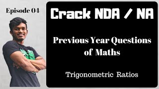 Crack NDA / NA - 04, NDA Previous Year Questions of Maths | Science Simplified