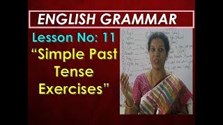 """Lesson No: 11 - """"Simple Past Tense Exercises"""" In English"""