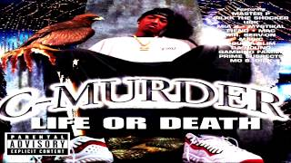 C-Murder Life or Death