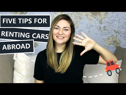 5 TIPS FOR RENTING A CAR ABROAD // TRAVEL TIPS & TRICKS
