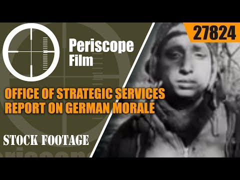 OFFICE OF STRATEGIC SERVICES  REPORT ON GERMAN MORALE 1944 27824
