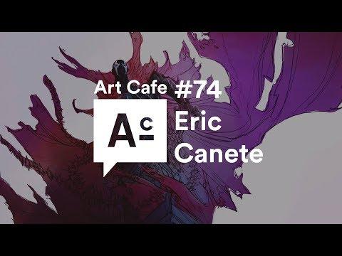 Art Cafe #74 - Eric Canete